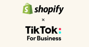 Shopify + TikTok